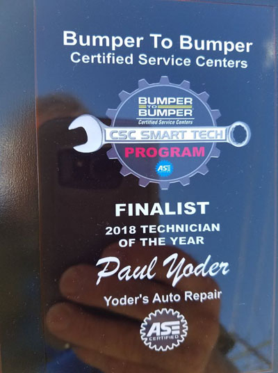 Paul Yoder | Bumper To Bumper Certified Service Centers CSC Smart Tech Program Finalist 2018 Technician Of The Year